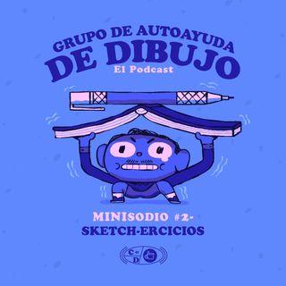 MINIsodio 02 - Sketch-ercicios