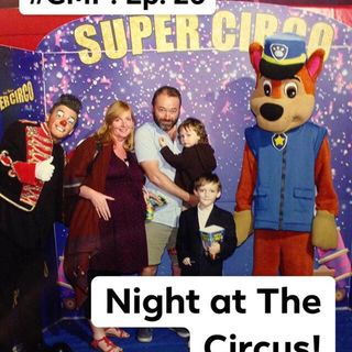 Night at The Circus - The 'Good Morning Portugal!' Podcast - Episode 27