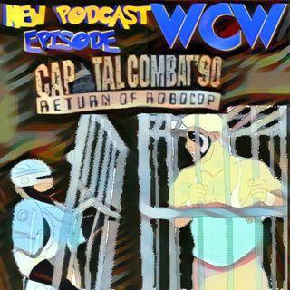 "Episode Fifty Three - Capital Combat 90 ""The Return of Robocop"""