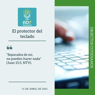 11 de abril - El protector del teclado - Devocional de Jóvenes - Etiquetas Para Reflexionar