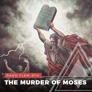 S02E13 - Rand Flem-Ath // The Murder of Moses