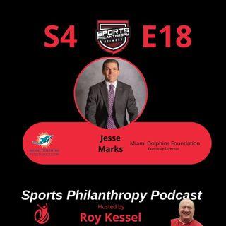S4:EP18--Jesse Marks, Miami Dolphins Foundation