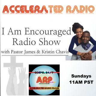 I Am Encouraged Radio 4-29-18