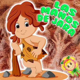 63. Las manos de Ayla. Cuento infantil del Hada de Fresa sobre la prehistoria y las cuevas de Altamira