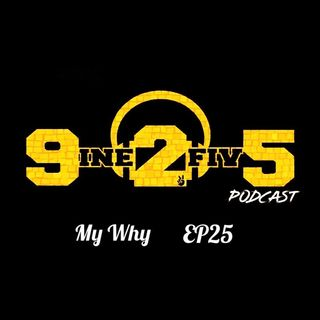 My Why - EP23