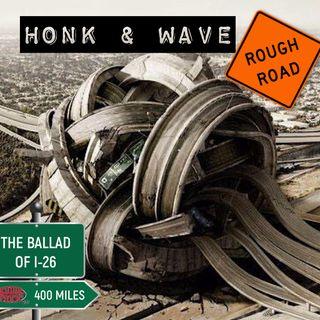 Honk & Wave (The Ballad of I-26) - Eddie Foxx