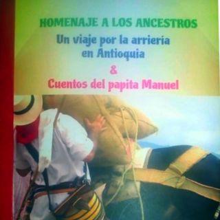 Cuentos y leyendas del Papita Manuel