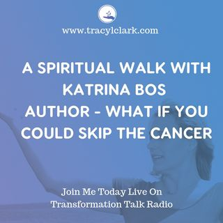 Taking a Spiritual Walk With Katrina Bos