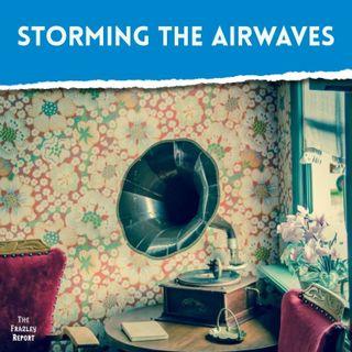Storming the Airwaves