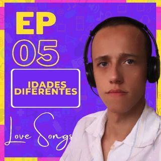 EP:05-Relacionamento Entre idades Diferentes