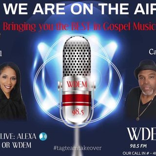 WDEM 98.5 - Team Calloway Gospel Radio Show