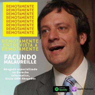 22 - Entrevistamos a Facundo Malaureille, abogado especialista en derecho informatico y parte del team de REMOTAMENTE.
