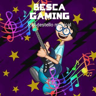 Ya Falta Poco Para El Lanzamiento De Besca Gaming Y El Destello Musical|#QuedateEnCasa