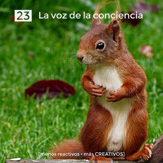 23 La voz de la conciencia