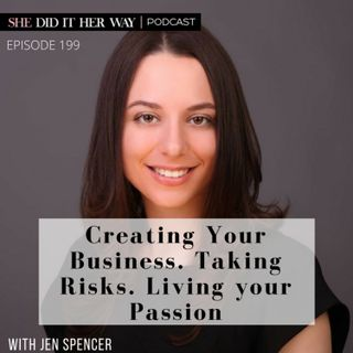 SDH199: Creating Your Business. Taking Risks. Living your Passion with Jen Spencer