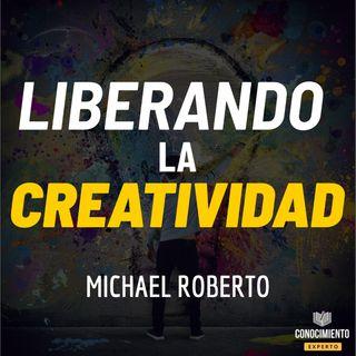 179 - Liberando La Creatividad (Logra la Grandeza Creativa en la Vida y los Negocios)