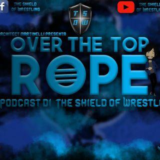 Over The Top Rope 59° puntata - Per la prima volta in diretta!