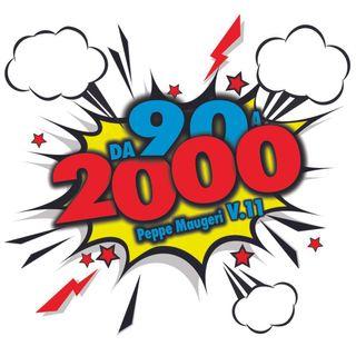 Da 90 a 2000 V.11