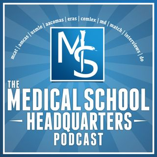 Medical School HQ Podcast