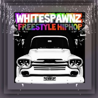 Episode 46 - Whitespawnz HIP-HOP FREESTYLE Show