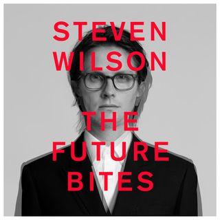 The future bites - Steven Wilson (Le Pagelle del Fabiet)
