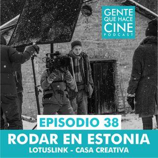 EP38: RODAR EN ESTONIA: Lotuslink - Casa Creativa
