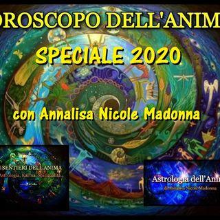 Oroscopo dell'Anima - Speciale 2020 - con Annalisa Nicole Madonna