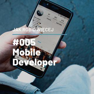 Jak robić więcej jako mobile developer opowie Bartosz Kraszewski - JRW #005