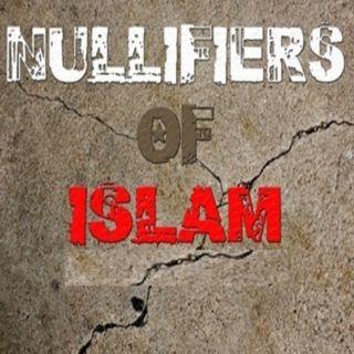 Nullifiers of Islam   Abu Haroon Muhammad at-Taweel