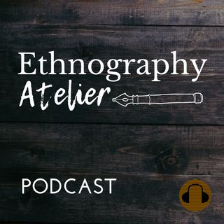 Episode 7 - Siobhan O'Mahony: Digital Ethnography