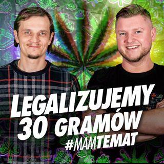 #2 Robimy zbiórkę podpisów pod ustawą legalizującą 4 krzaki i 30 gramów - Jakub Gajewski | MAM TEMAT