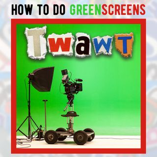 Greenscreens - How, What and Why?