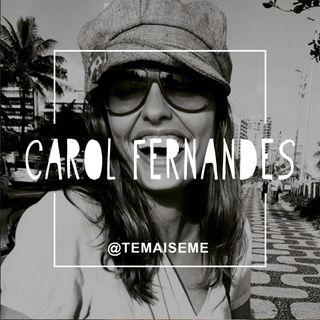 #22 - Carol Fernandes (@projetoviravolta) - Viagens Transformadoras
