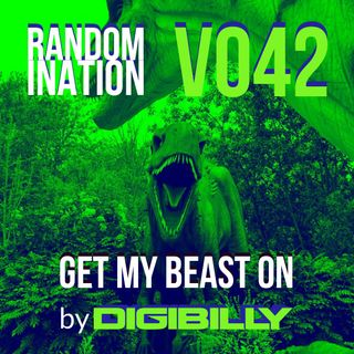 Randomination V042 - Get My Beast On
