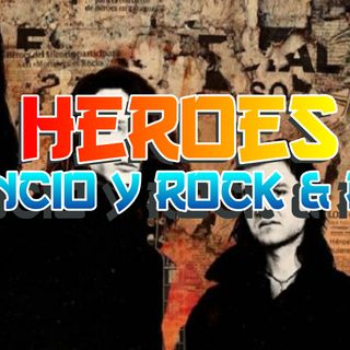 Heroes, Silencio y Rock and Roll