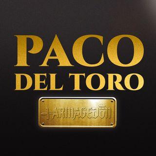 Paco Del Toro Armagedón