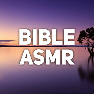 25 Scriptures for Rest - ASMR