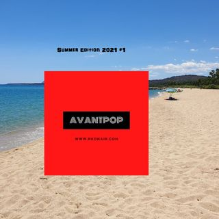 AVANTPOP Summer Edition 2021 #1 - 27/05/2021