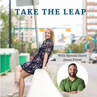 Episode #11 - Jason Priest Takes The Leap