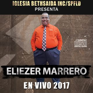 Eliezer Marrero En Vivo 2017