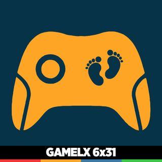 GAMELX 6x31 - Cómo ser un papá gamer y no morir en el intento
