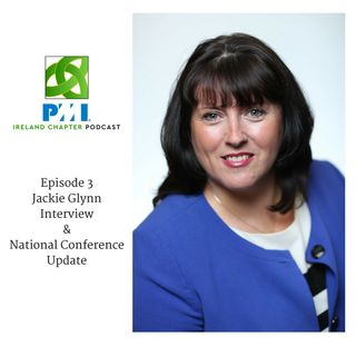 Ireland Chapter PMI Podcast | Episode 3 | Jackie Glynn