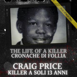 Craig Price il baby killer del Rhode Island