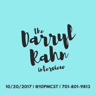 The Darryl Rahn Interview.