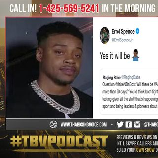 ☎️Errol Spence Jr., Assures Fans Spence vs Porter will Have VADA Testing💉