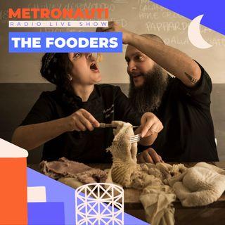 METRONAUTI #1 - Ospiti The Fooders (04/06/21)