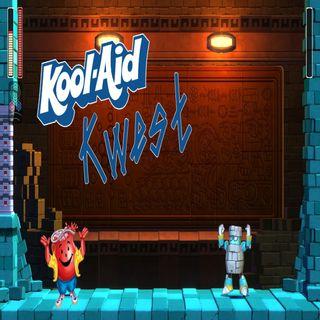 Episode 230 - Kool-Aid Kwest