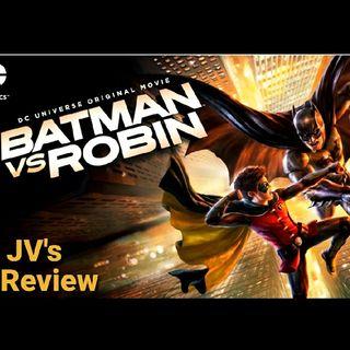 Episode 74 - Batman VS. Robin Review (Spoilers)