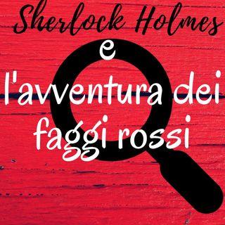 Sherlock Holmes e l'avventura dei faggi rossi