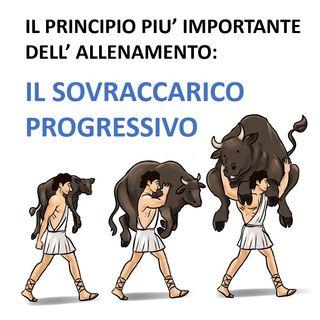 Il principio più importante dell'allenamento: Il Sovraccarico progressivo